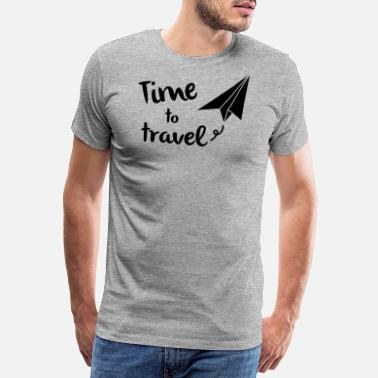 Travel Time to travel - Men's Premium T-Shirt
