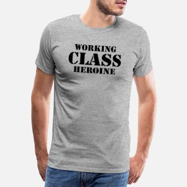 Rudegirl Working Class Heroine - Hero - Männer Premium T-Shirt