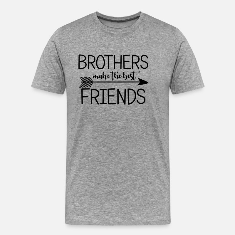 Friendship T-Shirts - Brothers make the best friends.Gifts for Brothers. - Men's Premium T-Shirt heather grey