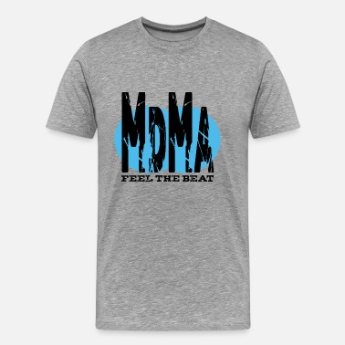 Drug Sprüche MdMa-Feel the Beat - Männer Premium T-Shirt