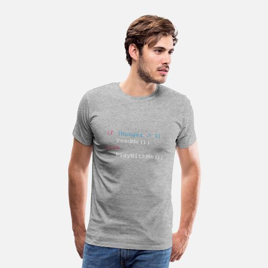 Geek T-shirts - If hunger feed me else play with me - T-shirt premium Homme gris chiné