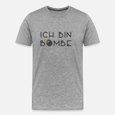 Fuse I am a bomb - for a bombshell - Men's Premium T-Shirt