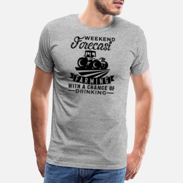 Farming Weekend Forecast Farming - Men's Premium T-Shirt
