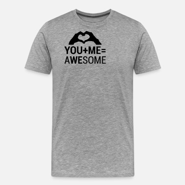 Catcher Love Shirt · You and Me Awesome · Gift voor stellen - Mannen Premium T-shirt