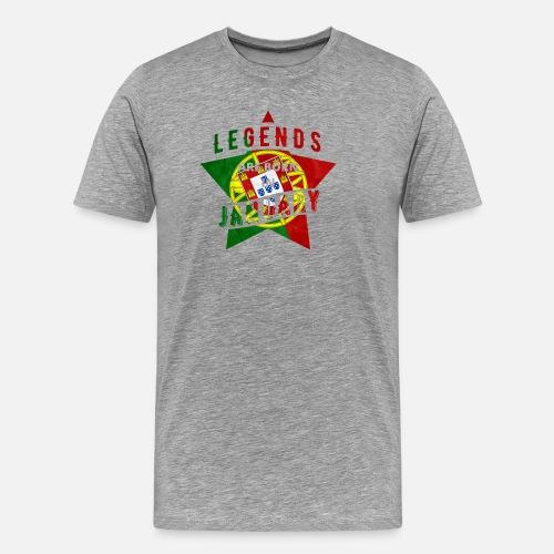 9b58d686 TShirt - Portugal - legend - January Men's Premium T-Shirt | Spreadshirt