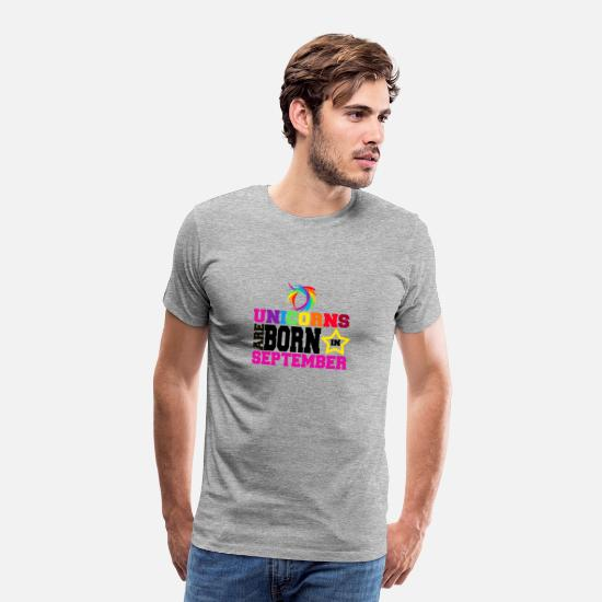September T-Shirts - Unicorns are born in September - Men's Premium T-Shirt heather grey
