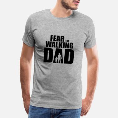 Dad Frykt The Walking Dad - Premium T-skjorte for menn