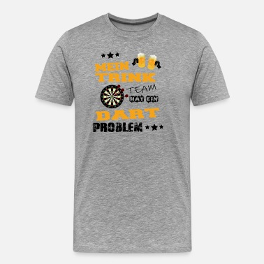 Arrogance Drinking Team - Dart Problem - Herre premium T-shirt