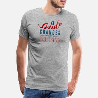 Selection A smile changes everything inspiring - Men's Premium T-Shirt