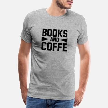 Funny BOOKS AND COFFE 2 01 - Men's Premium T-Shirt