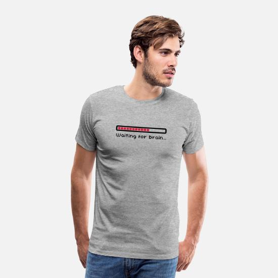 Geek T-shirts - Waiting for brain (loading bar) / Funny humor - T-shirt premium Homme gris chiné