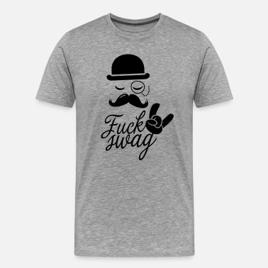 Hipster Stag Night Party Funny Fuck Swag boss hipster moustache t-shirts - Men's Premium T-Shirt