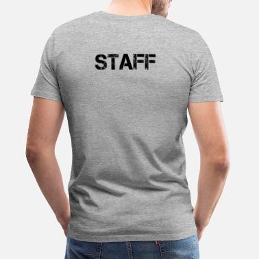 Staff Personal Personal Staff Crew Bouncers Security - Premium T-shirt herr