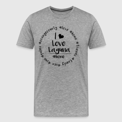 I love Laguna - Orange County - Männer Premium T-Shirt