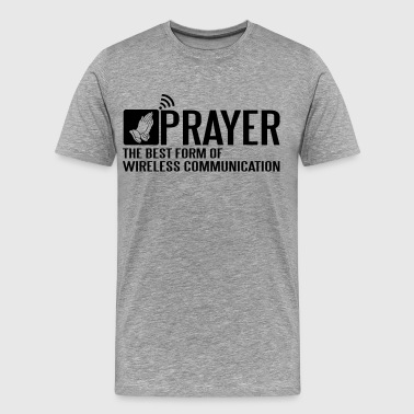 Prayer - the best wireless communication - Men's Premium T-Shirt