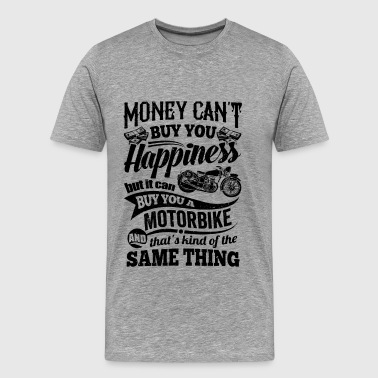 Money can´t buy - Motorbike Biker Shirt Geschenk - Männer Premium T-Shirt