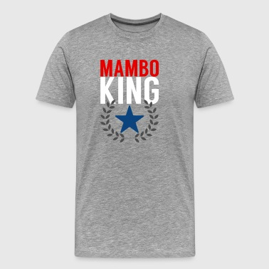 Mambo King - Dance Shirt - Mannen Premium T-shirt