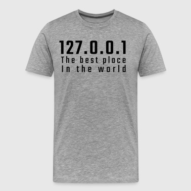 127.0.0.1 The best place in the world - Men's Premium T-Shirt