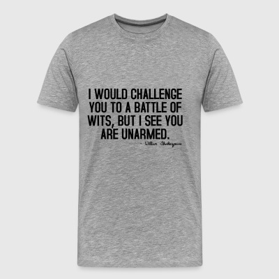 I would like to mentally duel ... - Men's Premium T-Shirt