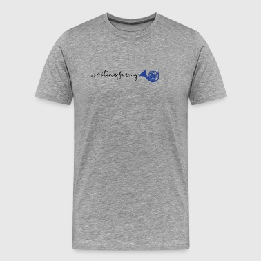 waiting for my blue french horn - Men's Premium T-Shirt