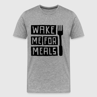 Wake Me For Meals - Männer Premium T-Shirt