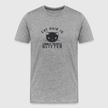 CATS | CAT HAIR IS GLITTER - Men's Premium T-Shirt