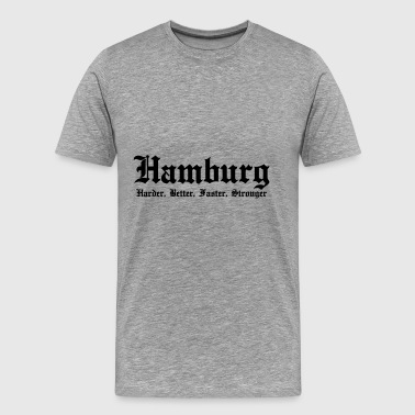 Hamburg Harder, Better, Faster, Stronger - Premium-T-shirt herr