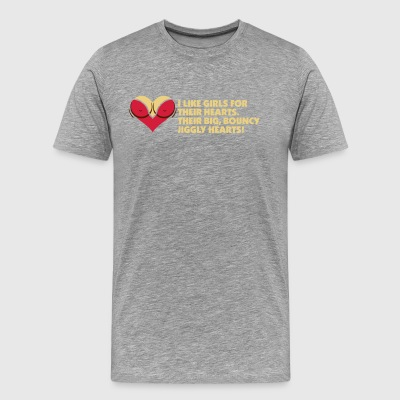 I Love Women For Their Hearts - Men's Premium T-Shirt