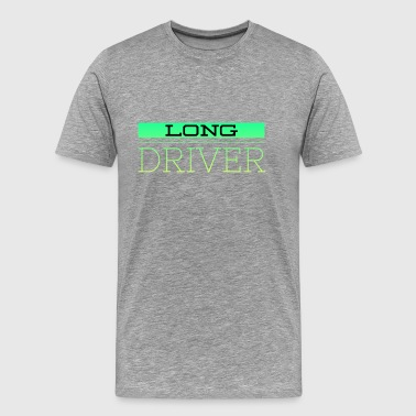 Long Driver - Men's Premium T-Shirt