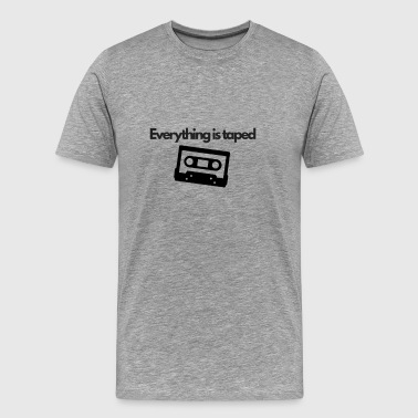 Everything is taped - retro cassette icon design - Men's Premium T-Shirt