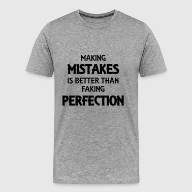 Making mistakes - Männer Premium T-Shirt