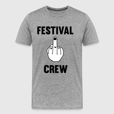 Festival Crew - Party - Festivals - Mittelfinger - Men's Premium T-Shirt