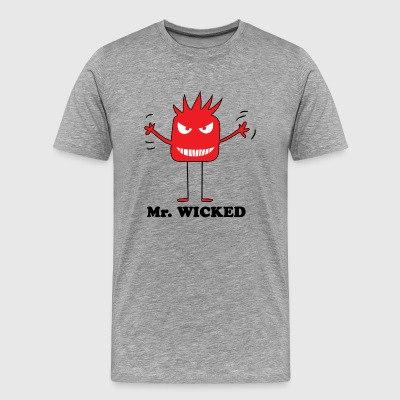 Mr wicked - T-shirt Premium Homme