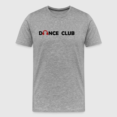 Dance Club - Men's Premium T-Shirt
