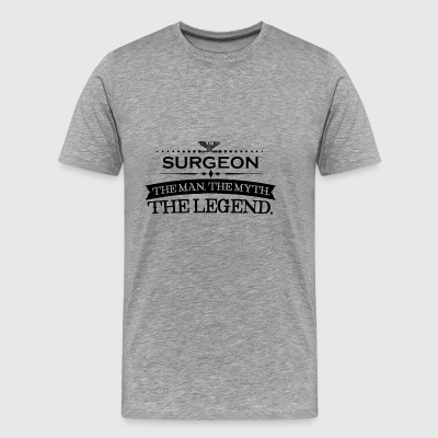 Man myth legend gift SURGEON - Men's Premium T-Shirt