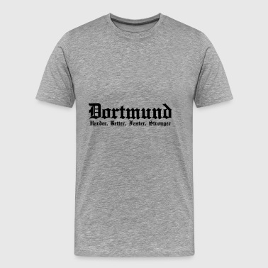 Dortmund Harder Better Faster Stronger - Männer Premium T-Shirt