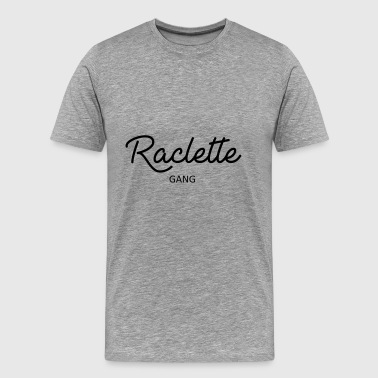 Gang Raclette - Men's Premium T-Shirt