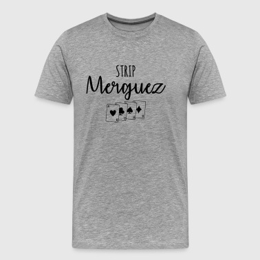 strip merguez - Mannen Premium T-shirt