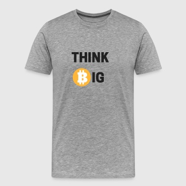 Think Big - T-shirt Premium Homme