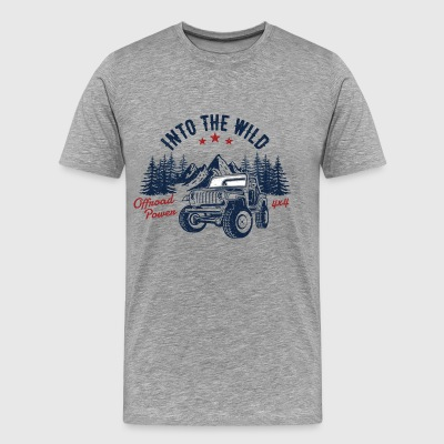 Into the wild - offroad shirt Outdoor gift 4x4 - Men's Premium T-Shirt