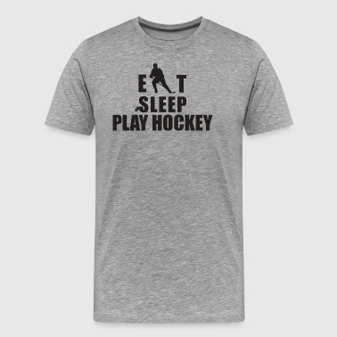 Hockey Eat Sleep Play Hockey - Miesten premium t-paita