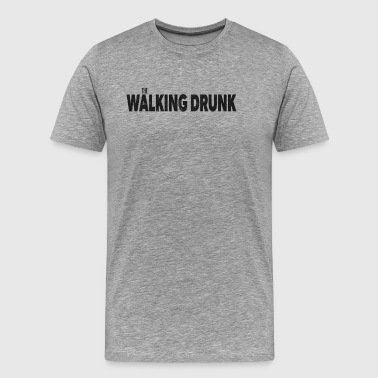 The Drunk Walking - Maglietta Premium da uomo