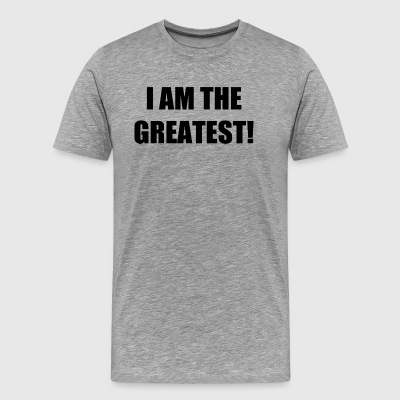 I AM THE GREATEST! - Men's Premium T-Shirt