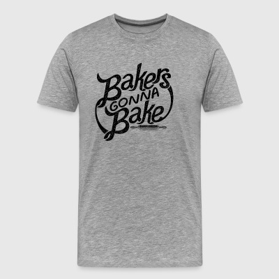Bake Bakers Gonna Bake Pastry Baker Gift - Men's Premium T-Shirt