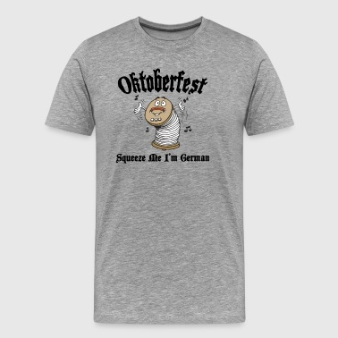 Oktoberfest German Squeeze Me - Men's Premium T-Shirt