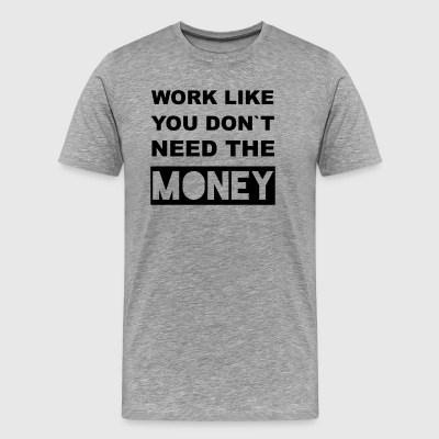 worklike - Men's Premium T-Shirt