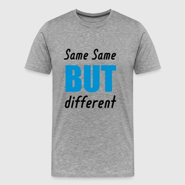 same same but different - Men's Premium T-Shirt