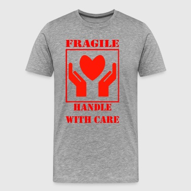 Handle with Care - Männer Premium T-Shirt