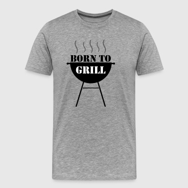 Born to Grill - Premium T-skjorte for menn