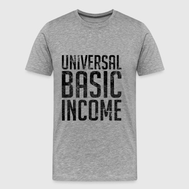 Universal Basic Income - Men's Premium T-Shirt